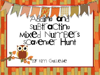 Adding and Subtracting Mixed Numbers Scavenger Hunt - 5.NF.1 - Around the Room