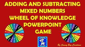 Adding and Subtracting Mixed Numbers Wheel of Knowledge Po