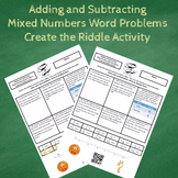 Adding and Subtracting Mixed Numbers Word Problems Create