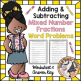 Adding and Subtracting Mixed Numbers Word Problems Fractions with Answer KEY