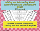 Adding and Subtracting Mixed Numbers with Like Denominators BINGO