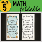 FREE!  Adding and Subtracting Mixed Numbers with Regrouping Math Foldable