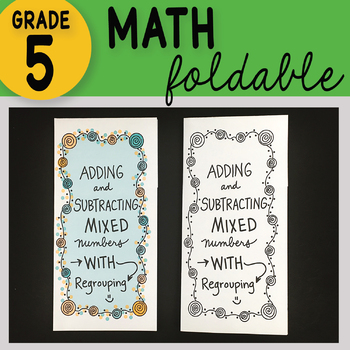 FREE! Math Doodle Fold - Adding and Subtracting Mixed Numbers with Regrouping
