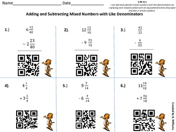 Adding and Subtracting Mixed numbers Like Denominators QR Code Reader 4.NF.B.3