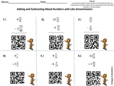 Adding and Subtracting Mixed numbers Like Denominators QR