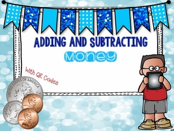 Adding and Subtracting Money with QR Codes