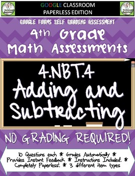 Adding and Subtracting Numbers - 4.NBT.4 Self Grading Assessment Google Forms