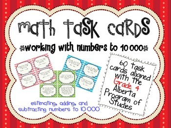 Adding and Subtracting Numbers to 10 000 Task Cards - Alberta PoS Aligned