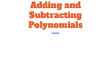 Adding and Subtracting Polynomial Expression Notes