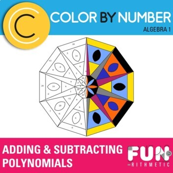Adding and Subtracting Polynomials Color by Number