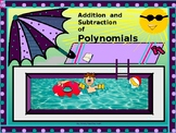 Algebra Power-point:  Adding and Subtracting Polynomials w