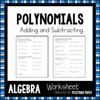 Adding and Subtracting Polynomials ALGEBRA Worksheet