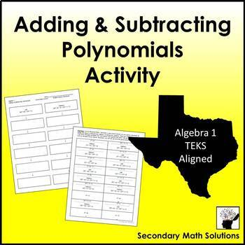 Adding and Subtracting Polynomials Activity (Cut & Paste)  (A10A)
