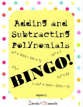 Adding and Subtracting Polynomials BINGO