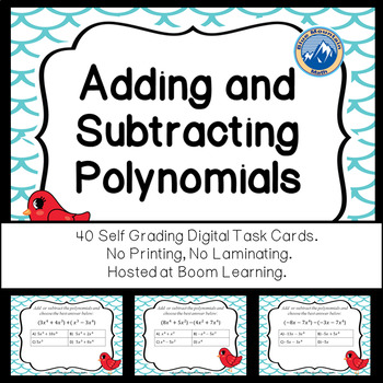 Adding and Subtracting Polynomials  Boom Cards--Digital Task Cards