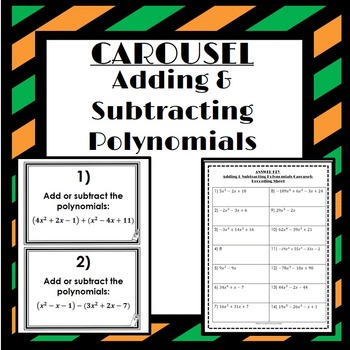 Adding and Subtracting Polynomials: Carousel Activity