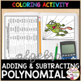 Adding and Subtracting Polynomials Coloring Activity