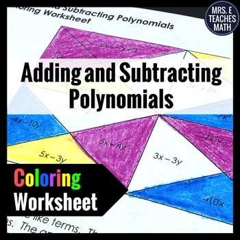 Add and Subtract Polynomials Coloring Worksheet by Mrs E Teaches ...