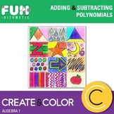 Adding and Subtracting Polynomials Create and Color