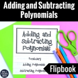 Adding and Subtracting Polynomials Flipbook