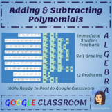 Adding and Subtracting Polynomials - Google Classroom