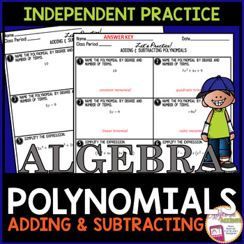 Adding and Subtracting Polynomials Independent Practice