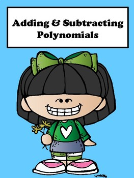 Adding and Subtracting Polynomials No Prep Lesson