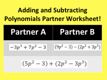 Adding and Subtracting Polynomials Partner Worksheet