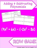 Adding and Subtracting Polynomials Row Game