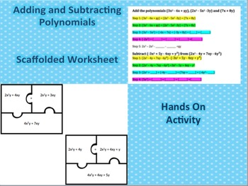 Adding and Subtracting Polynomials Scaffolded Worksheet plus hands on Activity