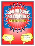 Adding and Subtracting Polynomials Scavenger Hunt