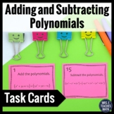 Add and Subtract Polynomials Task Cards