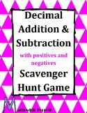 Decimal Addition and Subtraction with Positives and Negatives Scavenger Hunt