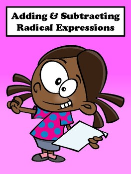 Adding and Subtracting Radical Expressions No Prep Lesson