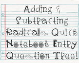 Adding / Subtracting Radical Expressions Quick Notebook En