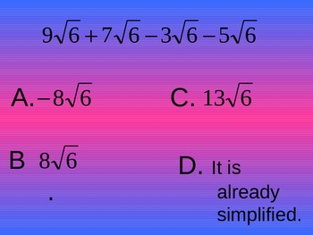 Adding and Subtracting Radicals Multiple Choice Quiz PowerPoint