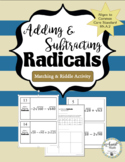 Adding and Subtracting Radicals Task Cards & Riddle Activity