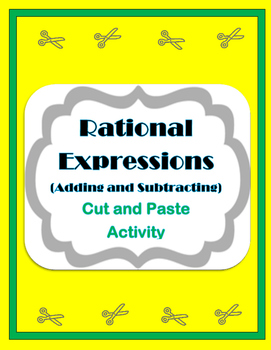 Adding and Subtracting Rational Expressions Activity