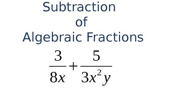Adding and Subtracting Rational Expressions (Algebraic Fractions)