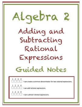 Adding and Subtracting Rational Expressions Guided Notes (Editable)