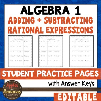 Adding and Subtracting Rational Expressions - Student Practice Pages