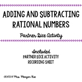 Adding and Subtracting Rational Numbers (Partner Dice Activity)