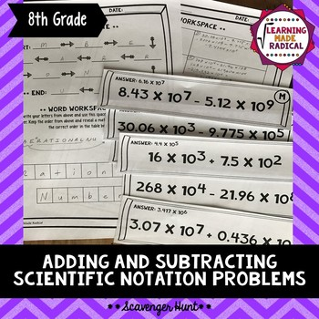 Adding and Subtracting Scientific Notation Scavenger Hunt 8.EE.A.4