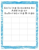 Bingo Review Adding and Subtracting Systems of Equations
