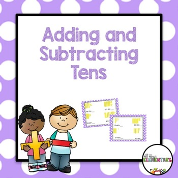 Adding and Subtracting Tens