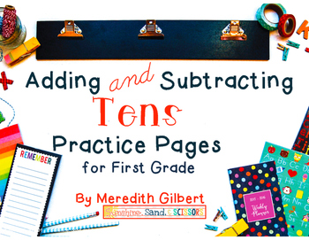 Adding and Subtracting Tens Practice Pages