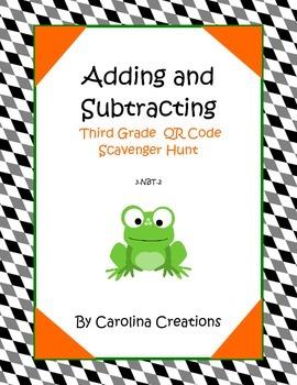 Adding and Subtracting Third Grade QR Code Scavenger Hunt - 3.NBT.2