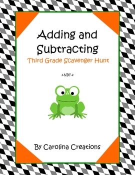 Adding and Subtracting Third Grade Scavenger Hunt - 3.NBT.2