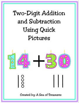 Adding and Subtracting Two-Digit Numbers With Quick Pictures