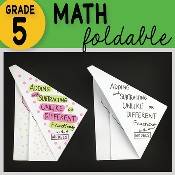 Math Doodle - Adding and Subtracting Unlike Denominators with Models Foldable
